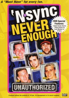 *NSYNC: Never Enough - Unauthorized