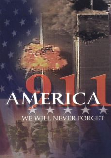 America 911: We Will Never Forget