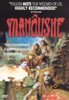 Manoushe: The Legend of Gypsy Love