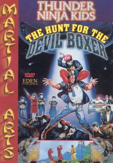 Thunder Ninja Kids: The Hunt For the Devil Boxer