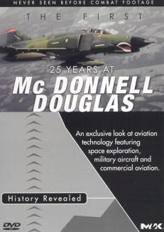 The First 25 Years at McDonnell Douglas