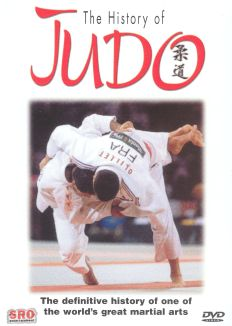 Judo: The True Story and Legend