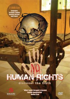 No Human Rights: Discover the Truth