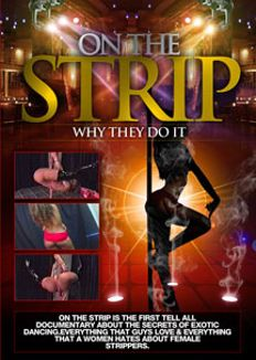 On the Strip: Why They Do It