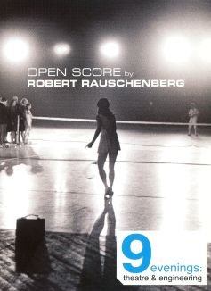 9 Evenings: Theatre & Engineering - Open Score by Robert Rauschenberg