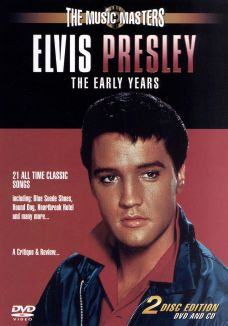 The Music Masters: Elvis Presley - The Early Years