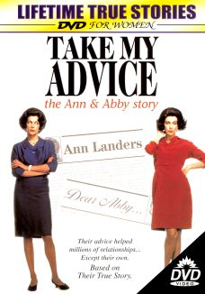 Take My Advice: The Ann and Abby Story