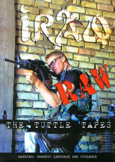 Iraq Raw: The Tuttle Tapes
