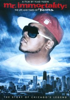 Mr. Immortality: The Life and Times of Twista