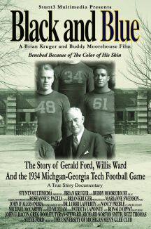 Black and Blue: The Story of Gerald Ford, Willis Ward and the 1934 Michigan-Georgia Tech Football Game