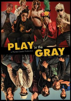Play in the Gray