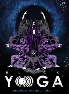 BLACK YOGA: Asanas Ritual - Volume 1