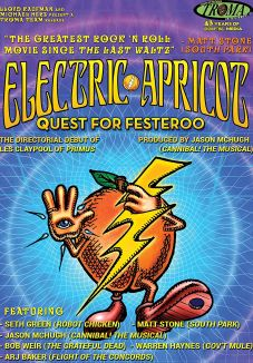 National Lampoon Presents Electric Apricot: Quest for Festeroo