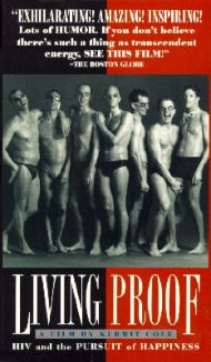 Living Proof: HIV and the Pursuit of Happiness