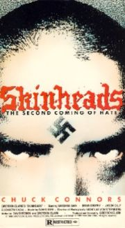 Skinheads: The Second Coming of Hate