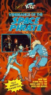 Vengeance of the Space Pirate