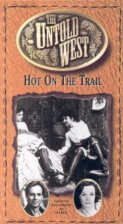 The Untold West: Hot on the Trail
