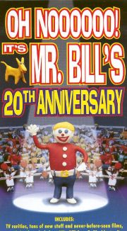 Oh Noooooo! It's Mr. Bill's 20th Anniversary
