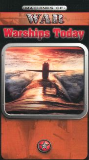Machines of War: Warships Today