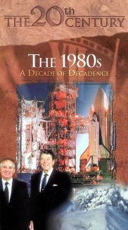 20th Century: 1980s - A Decade of Decadence