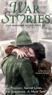 War Stories Our Mothers Never Told us