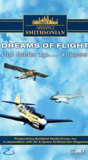 Air & Space Smithsonian: Dreams of Flight - The Golden Age & Beyond