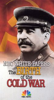NBC White Papers: The Birth of the Cold War - The Death of Stalin