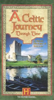 A Celtic Journey Through Time: A Short History of Ireland