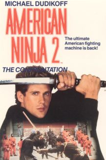 American Ninja II: The Confrontation