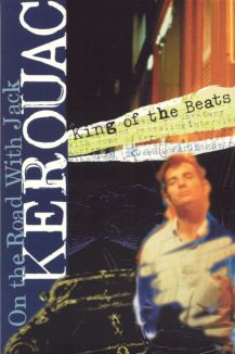 On the Road with Jack Kerouac: King of the Beats