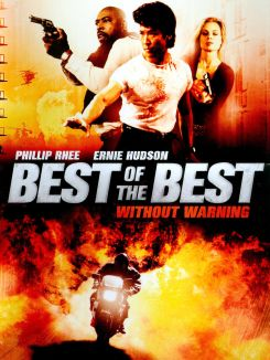 Best Of The Best IV: Without Warning