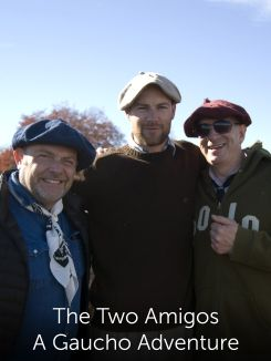 The Two Amigos: A Gaucho Adventure