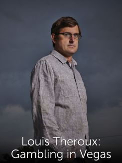 Louis Theroux: Gambling in Vegas