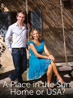 A Place in the Sun: Home or USA?