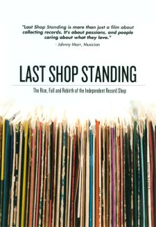 Last Shop Standing: The Rise, Fall and Rebirth of the Independent Record