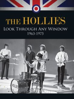 The Hollies: Look Through Any Window 1963 - 1975