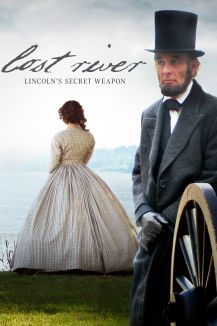 Lost River: Lincoln's Secret Weapon