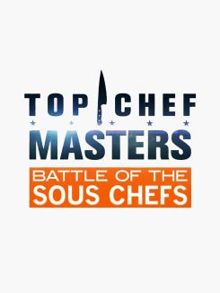 Top Chef Masters: Battle of the Sous Chefs