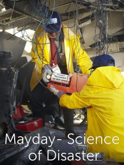 Mayday - Science of Disaster