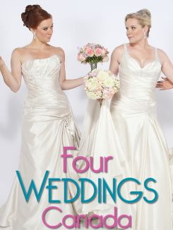 Four Weddings Canada