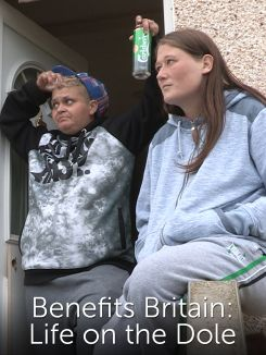 Benefits Britain: Life on the Dole