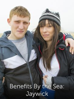 Benefits By the Sea: Jaywick