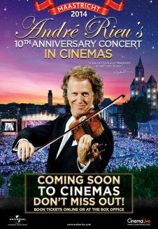 Andre Rieu: Live 10th Anniversary 2014 Maastricht Concert