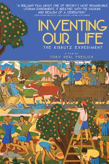 Inventing Our Life: The Kibbutz Experiment