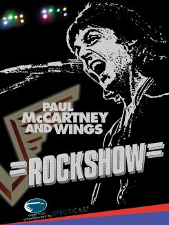 Paul McCartney and Wings : Rockshow
