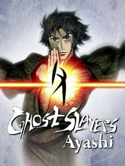 Ghost Slayers Ayashi