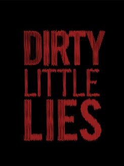 Dirty Little Lies