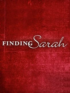 Finding Sarah: From Royalty to the Real World