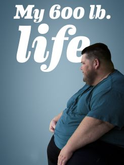 My 600-lb Life: Supersized