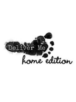 Deliver Me: Home Edition